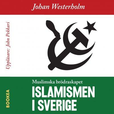 Islamismen i Sverige: Muslimska brödraskapet